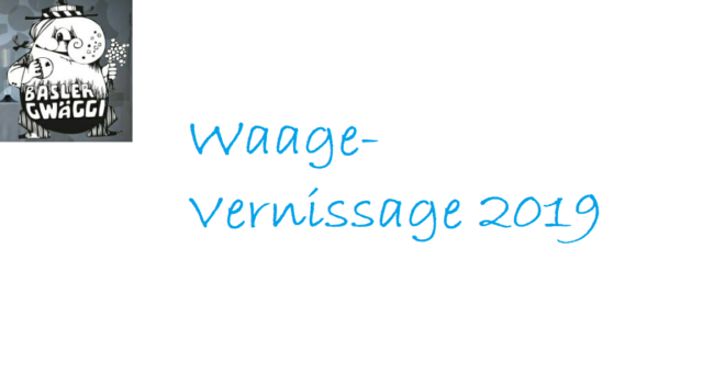 Waage-Vernissage am 9. Meerz 2019